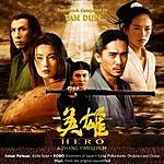 Tan Dun Hero: Music From The Original Soundtrack