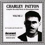 Charley Patton Charley Patton, Vol.2