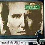 John Stewart Punch The Big Guy