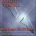 Radim Zenkl Strings & Wings
