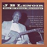 J.B. Lenoir One Of These Mornings