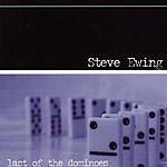 Steve Ewing Last Of The Dominoes