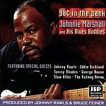 Johnnie Marshall 98 Cents In The Bank