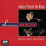 Louisiana Red Always Played The Blues