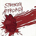 Strength Approach Sick Hearts Die Young
