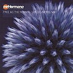 Mr. Hermano Free As The Morning Sun (Scumfrog Mix) (Remix Single)