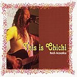 This Is Chichi Rock Acoustica