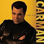 Carman Carman: Live & Reloaded