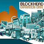 Blockhead Expiration Date (Maxi-Single)