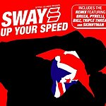 Sway Up Your Speed (Parental Advisory)
