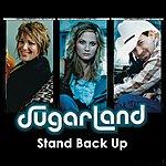 Sugarland Stand Back Up (Single)
