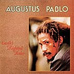 Augustus Pablo Earth's Rightful Ruler