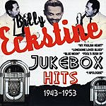 Billy Eckstine Jukebox Hits 1943-1953