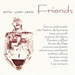 Eric Van Aro Friends