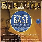 Count Basie Away From Base, Disc C (Remastered)
