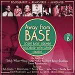 Count Basie Away From Base, Disc B (Remastered)