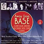 Count Basie Away From Base, Disc A (Remastered)