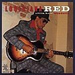 Louisiana Red Sittin Here Wonderin