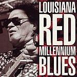 Louisiana Red Millennium Blues
