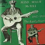 Blind Willie McTell The Early Years (1927-1933)