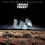 Uriah Heep Easy Livin': The Ultimate Collection