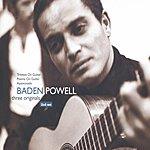 Baden Powell Three Originals: Tristeza On Guitar/Poema On Guitar/Apaixonado