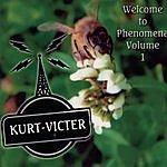 Kurt Victer Welcome To Phenomena, Vol.1
