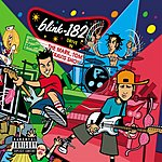 blink-182 Take Off Your Pants And Jacket (Edited)
