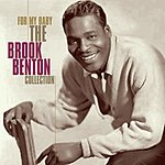 Brook Benton For My Baby: The Brook Benton Collection