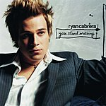 Ryan Cabrera You Stand Watching