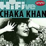 Chaka Kahn Rhino Hi-Five: Chaka Khan