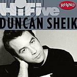 Duncan Sheik Rhino Hi-Five: Duncan Sheik