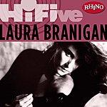 Laura Branigan Rhino Hi-Five: Laura Branigan
