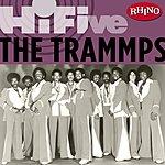 The Trammps Rhino Hi-Five: The Trammps