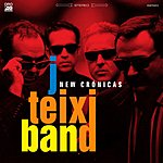 J. Teixi Band New Cronicas