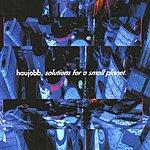Haujobb Solutions For A Small Planet