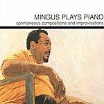 Charles Mingus Mingus Plays Piano