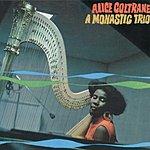 Alice Coltrane A Monastic Trio