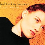 Butterfly Boucher I Can't Make Me (Single)