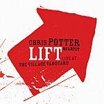 Chris Potter Lift: Live At The Village Vanguard
