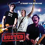 Busted Live: A Ticket For Everyone