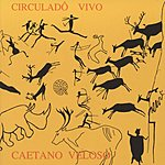 Caetano Veloso Circulado Vivo (Live)