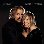 Barbra Streisand Guilty Pleasures