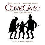 Rachel Portman Oliver Twist: Original Motion Picture Soundtrack