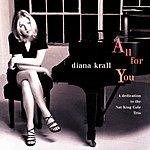 Diana Krall All For You: A Dedication To The Nat King Cole Trio