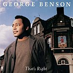 George Benson That's Right