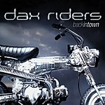 Dax Riders Back In Town