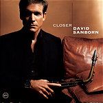 David Sanborn Closer