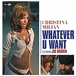 Christina Milian Whatever U Want (5 Track Single)