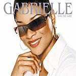 Gabrielle Stay The Same (Single)